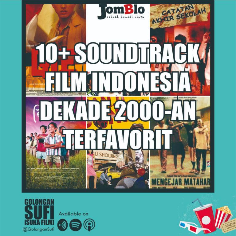 Lagu dari Film Indonesia Dekade 2000-an Terfavorit!