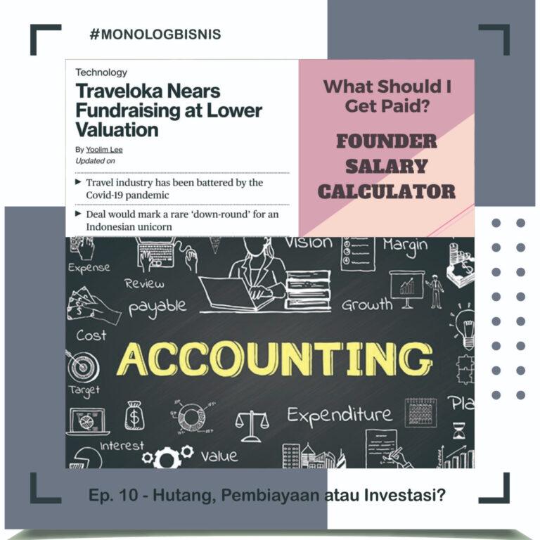 Monolog Ep.10 – Beda Pinjaman, Pembiayaan dan Investasi